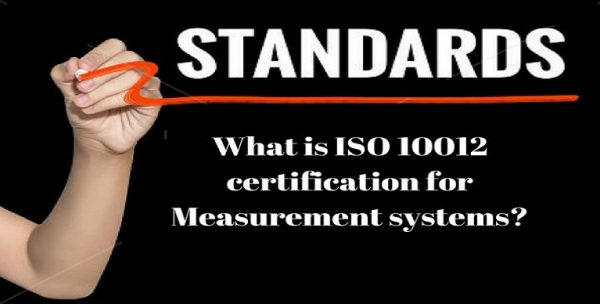 ISO 10012 Certification